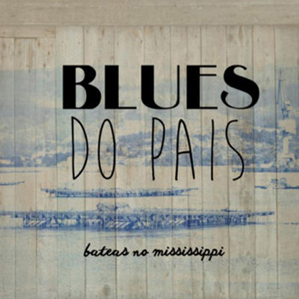 BLUES DO PAIS